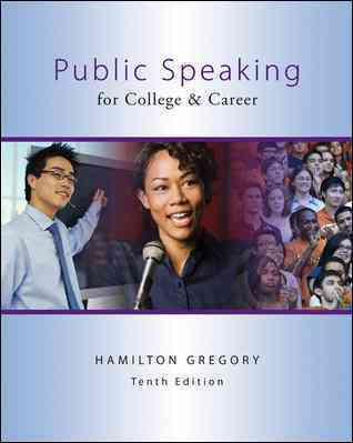 Public Speaking for College & Career By Gregory, Hamilton
